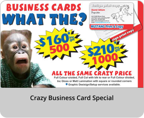 Crazy Business Card Special