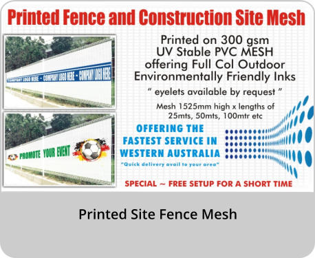 Printed Site Fence Mesh